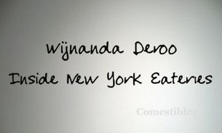 Wijnanda Deroo: Inside New York Eateries